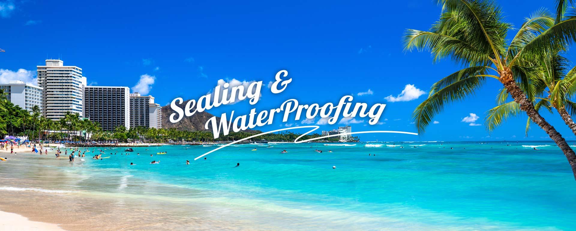 Sealing & WaterProofing